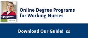 Online Degree Programs for Working Nurses: Download our guide!