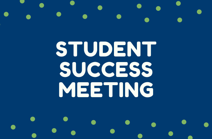 Student Success Meetings for the School of Education at Granite State College.
